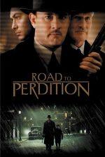 Road to Perdition – Drumul spre pierzanie (2002)