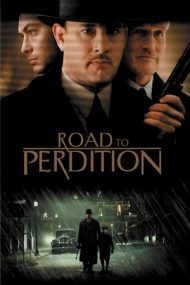 Road to Perdition – Drumul spre pierzanie (2002)