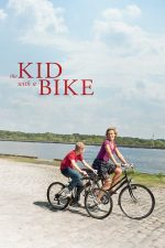 The Kid with a Bike – Băiatul cu bicicleta (2011)