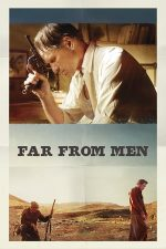 Far from Men – Departe de oameni (2014)