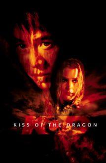 Kiss of the Dragon – Sărutul Dragonului (2001)