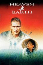 Heaven & Earth – Cer si pamant (1993)