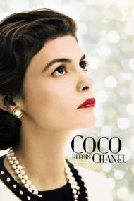Coco Before Chanel – Coco înainte de Chanel (2009)