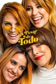 A pesar de todo – Despite Everything (2019)