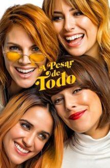 A pesar de todo – Despite Everything (2019)