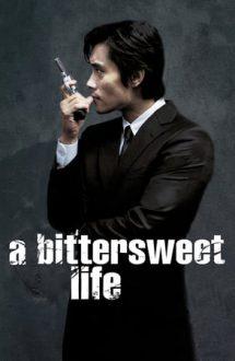 A Bittersweet Life – O viață dulce amară (2005)