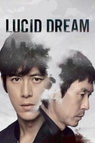 Lucid Dream – Visuri lucide (2017)