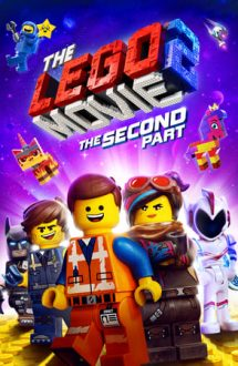 The Lego Movie 2: The Second Part – Marea Aventură Lego 2 (2019)
