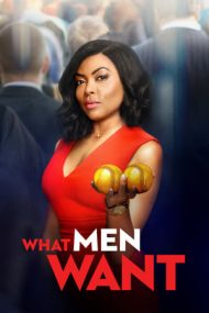 What Men Want – Ce-şi doresc bărbaţii (2019)