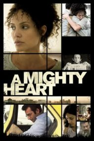 A Mighty Heart – Speranța moare ultima (2007)