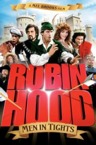 Robin Hood: Men in Tights – Robin Hood: Bărbați în izmene (1993)