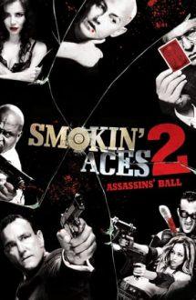 Smokin' Aces 2: Assassins' Ball – Așii din mânecă 2: Balul asasinilor (2010)