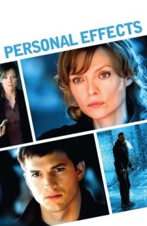 Personal Effects – Efecte personale (2009)