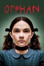 Orphan – Orfana (2009)