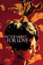In the Mood for Love – O iubire imposibilă (2000)