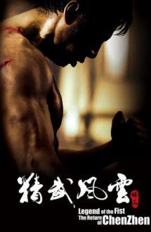 Legend of the Fist: The Return of Chen Zhen – Întoarcerea lui Chen Zhen (2010)