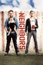 Neighbors – Vecini de coșmar (2014)