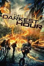 The Darkest Hour – Vremuri întunecate (2011)