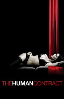 The Human Contract – Contractul uman (2008)