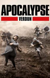 Apocalypse: Verdun – Apocalipsa: Verdun (2016)