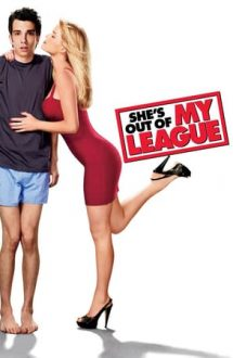 She's Out of My League – Nu-i de nasul meu (2010)