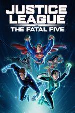 Justice League vs the Fatal Five (2019)