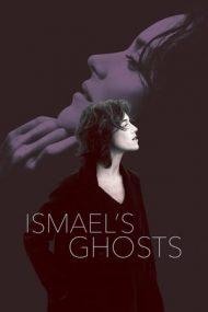 Ismael's Ghosts – Fantomele lui Ismael (2017)