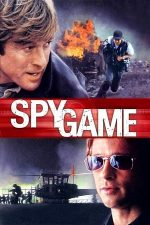 Spy Game – Spioni de elită (2001)