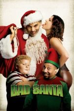 Bad Santa – Moșul cel rău (2003)