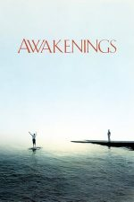 Awakenings – Revenire la viață (1990)