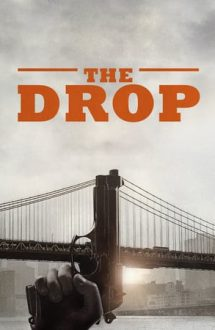 The Drop – Bani murdari (2014)
