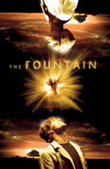 The Fountain – Fântâna (2006)