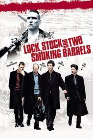 Lock, Stock and Two Smoking Barrels – Jocuri, poturi și focuri de armă (1998)