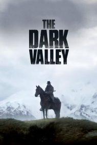 The Dark Valley – Calea întunecată (2014)