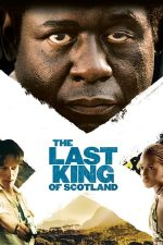 The Last King of Scotland – Ultimul rege al Scoției (2006)