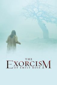 The Exorcism of Emily Rose – Un caz de exorcizare (2005)