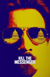 Kill the Messenger – Eliminați mesagerul! (2014)