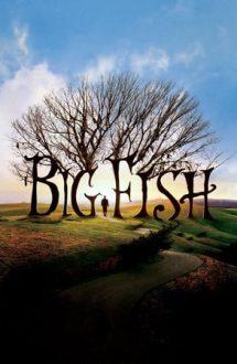 Big Fish – Peștele cel mare (2003)
