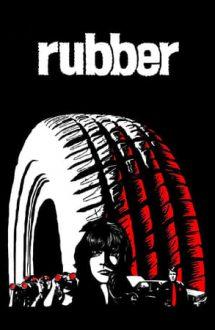 Rubber – Cauciucul (2010)