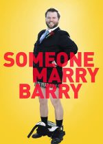 Someone Marry Barry – O soție pentru Barry (2014)