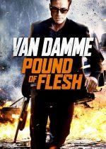Pound of Flesh – Glasul sângelui (2015)