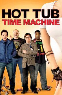 Hot Tub Time Machine – Teleportați în adolescență (2010)