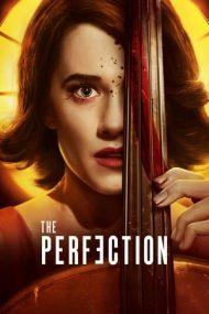 The Perfection – În căutarea perfecțiunii (2019)