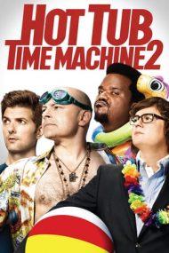 Hot Tub Time Machine 2 – Teleportați în adolescență 2 (2015)