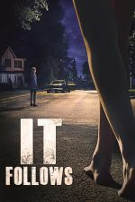 It Follows – Pe urmele tale (2014)