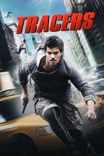 Tracers – Cu mafia pe urme (2015)