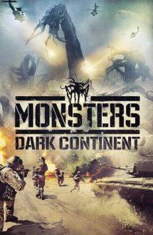 Monsters: Dark Continent – Monștrii 2: Continentul întunecat (2014)