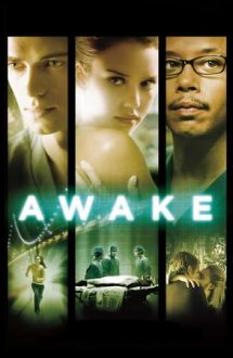 Awake – Sub anestezie (2007)