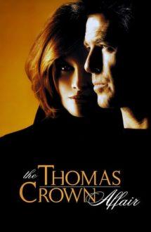 The Thomas Crown Affair – Aventură în doi (1999)