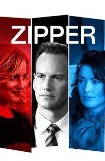 Zipper – Obsesie periculoasă (2015)